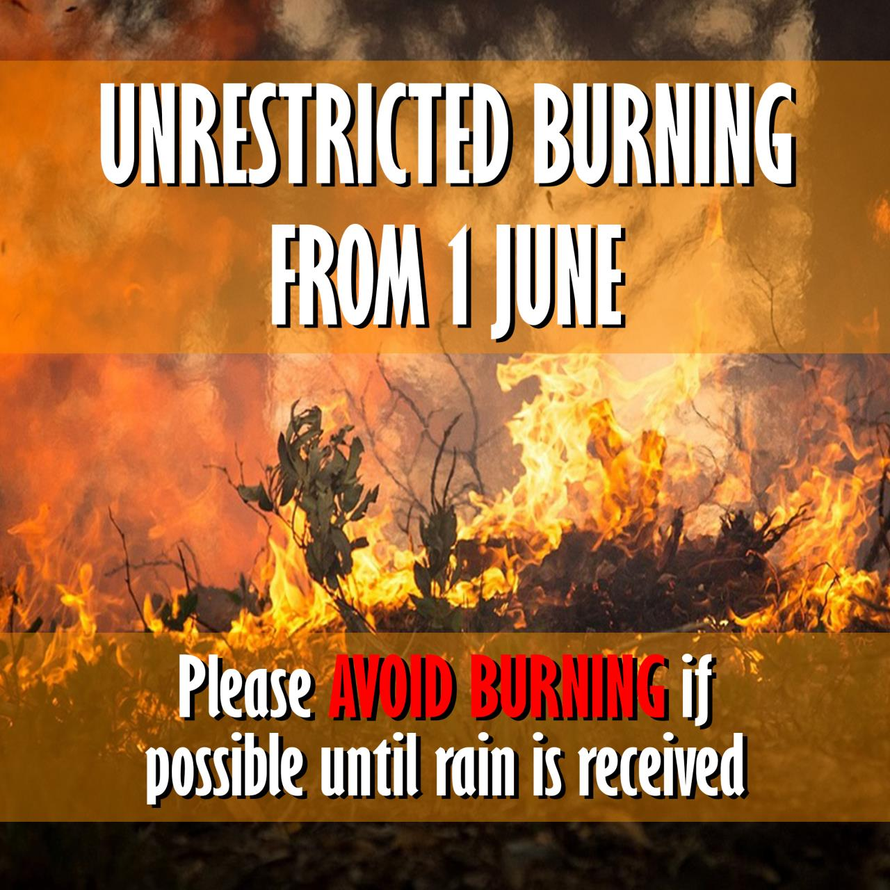 Unrestricted Burning from 1 June